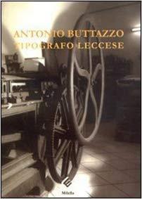 Alberto-Buttazzo-Tipografo-leccese-di-Alberto-Buttazzo-e-Maurizio-Nocera