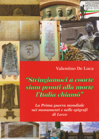 """Libro della 32^ settimana: """"Stringiamoci a coorte siam pronti alla morte l'Italia chiamò"""" di Valentino De Luca"""