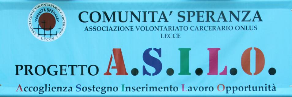Comunità Speranza – Associazione di Volontariato Carcerario qui a Lecce da 35 anni