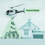 Helicopter Money: saranno le banche a mettere i soldini gratuitamente nelle nostre tasche?