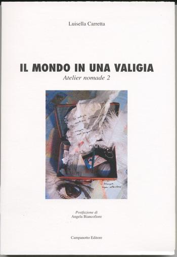 Libro Il mondo in una valigia di Luisella Carretta