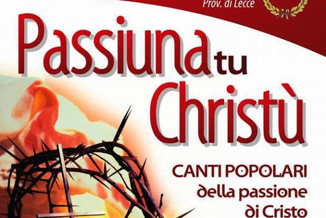 """""""I passiuna tu Cristù"""" nella tradizione popolare della Grecìa Salentina. Esecuzione di Rocco De Santis, Mattia Manco e Doriano Longo"""