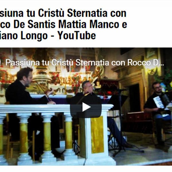 """""""I Passiuna Tu Cristù"""" – La Passione Di Cristo Una Cantata Della Tradizione Popolare Grika"""