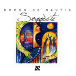 """""""Dal Sogno"""" cantata e musicata da Rocco De Santis"""