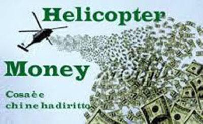 Helicopter Money: le banche a mettere i soldini nelle nostre tasche