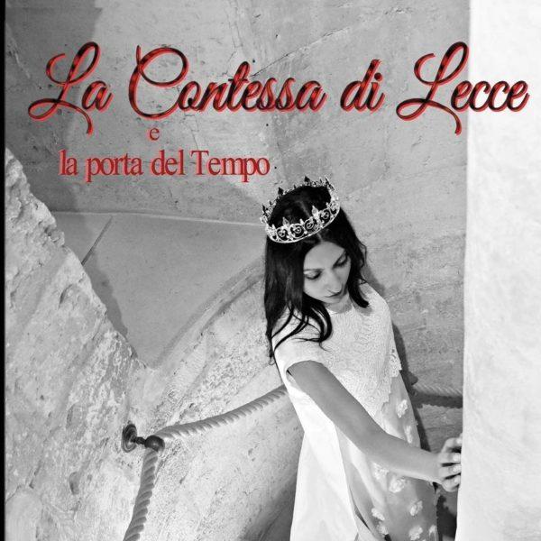 La Contessa di Lecce e la porta del tempo un libro di Liliana D'Arpe