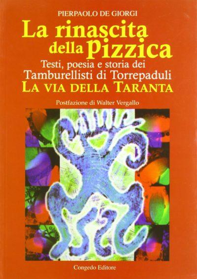 La rinascita della pizzica di Pierpalolo De Giorgi
