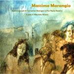 Dipinti di Massimo Marangio pensati di Domenico Modugno e Pierpaolo Pasolini