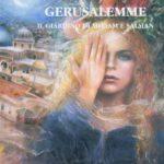 GERUSALEMME: il giardino di Miariam e Salman. Un libro di Lidia Caputo