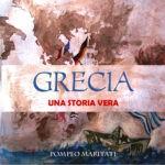 Grecia: una storia vera. L'ultimo libro di Pompeo Maritati sulla crisi economica ellenica